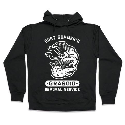 Burt Gummer's Graboid Removal Service Hooded Sweatshirt