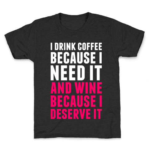 Coffee And Wine Kids T-Shirt