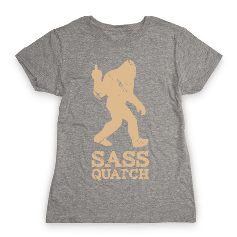 Sass Quatch Crossing Womens T-Shirt