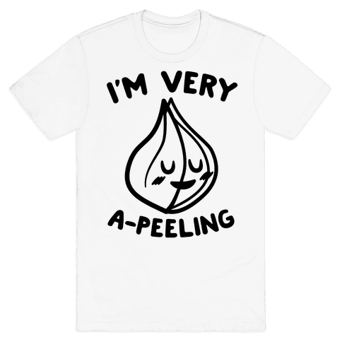 I'm Very A-peeling Mens T-Shirt