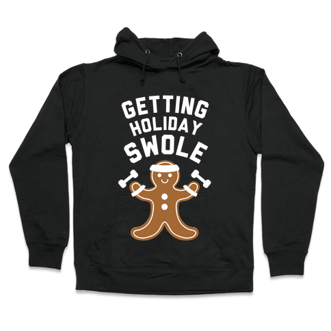 Getting Holiday Swole Hooded Sweatshirt