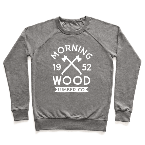 Morning Wood Lumber Co Pullover