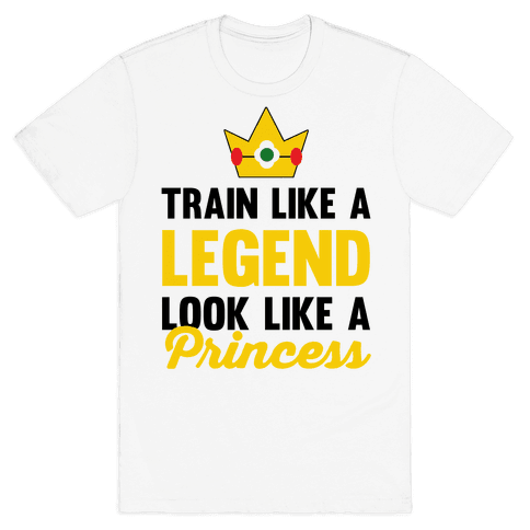 Train Like A Legend Look Like A Princess Mens T-Shirt