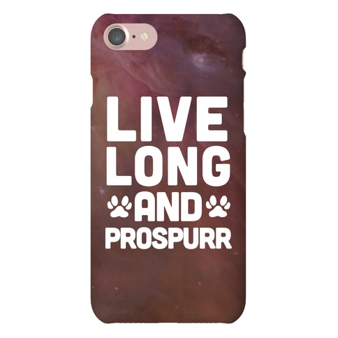 Live Long And Prospurr Phone Case