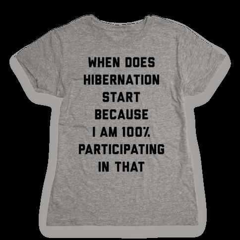 Hibernation Womens T-Shirt