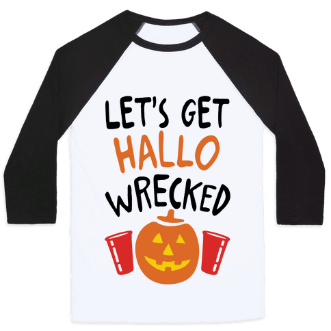 Let's Get Hallo-Wrecked