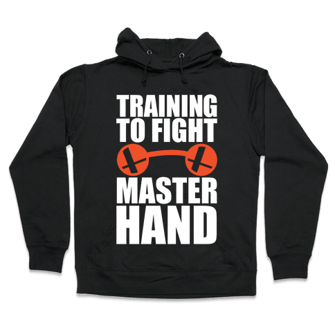 Training To Fight Master Hand Hooded Sweatshirt