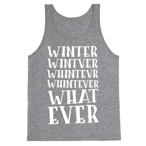 Whatever Winter Tank Top