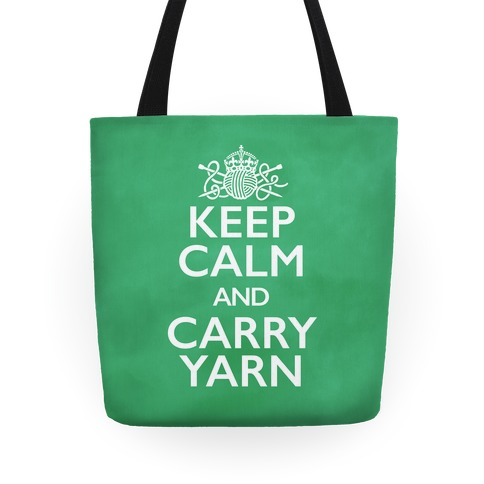 Keep Calm And Carry Yarn (Knitting) Tote