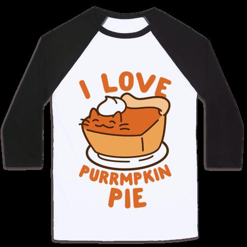 I Love Purrmpkin Pie Baseball Tee