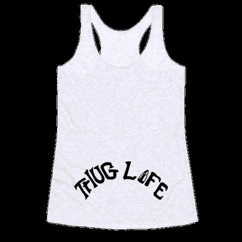 Thug Life Tattoo Racerback Tank Top