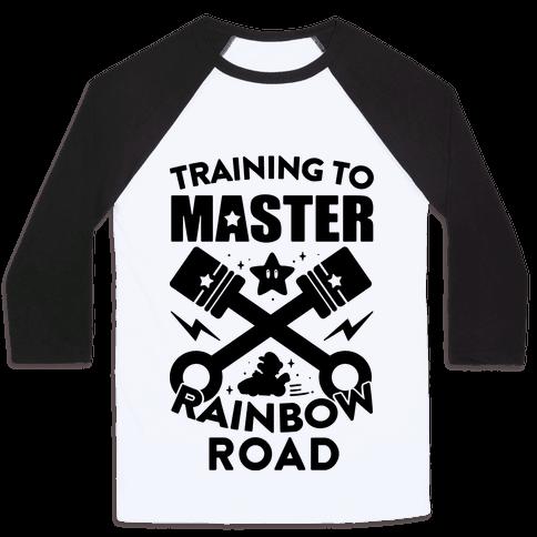 Training To Master Rainbow Road Baseball Tee
