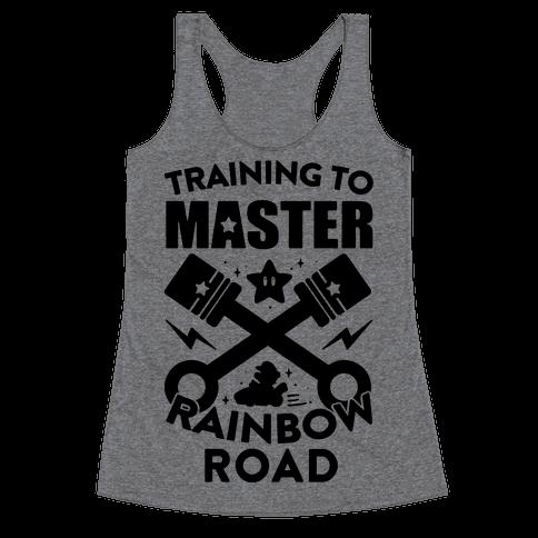 Training To Master Rainbow Road Racerback Tank Top
