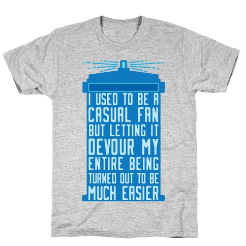 I Used To Be A Casual Fan (Doctor Who) T-Shirt