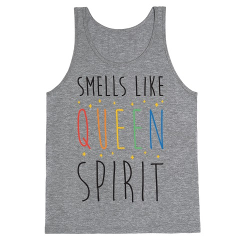 Smells Like Queen Spirit - Parody Tank Top