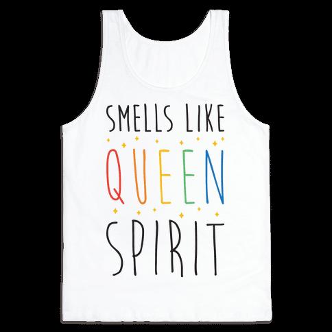 Smells Like Queen Spirit - Parody Tank Top