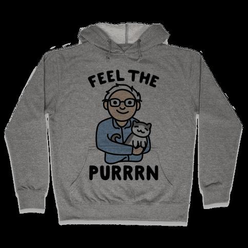 Feel The Purrrn Parody Hooded Sweatshirt