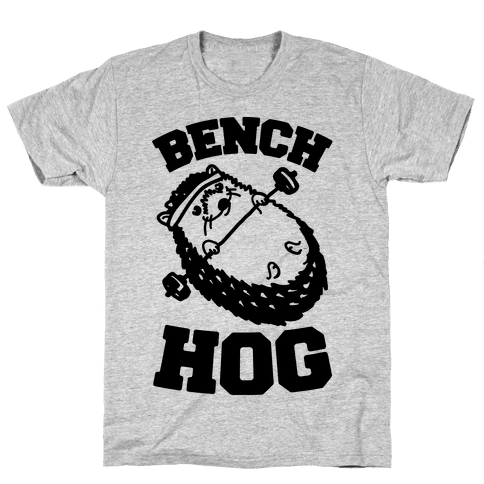 Bench Hog Mens/Unisex T-Shirt