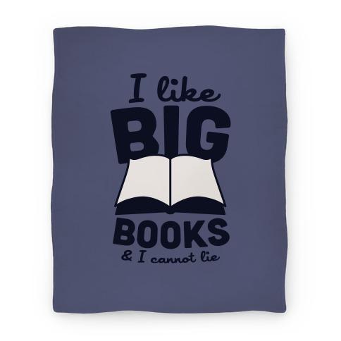 I Like Big Books And I Cannot Lie Blanket (Blue) Blanket