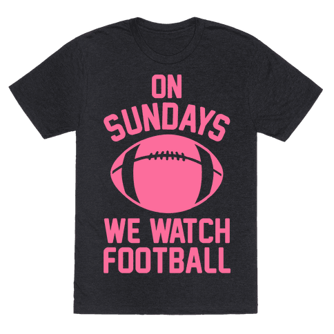On Sundays We Watch Football