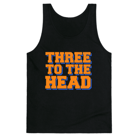 Three 2 the Head Tank Top