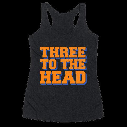 Three 2 the Head Racerback Tank Top