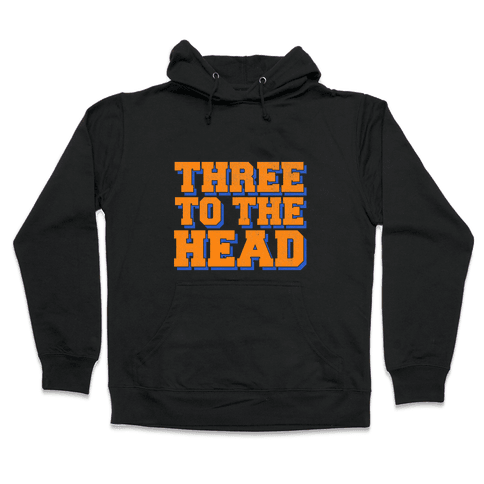 Three 2 the Head Hooded Sweatshirt