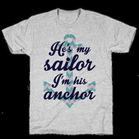 I'm His Anchor Mens T-Shirt