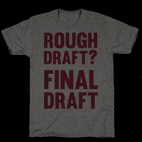 Rough Draft? Final Draft