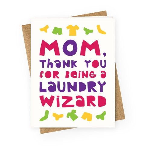 Mom, Thank You For Being A Laundry Wizard Greeting Card
