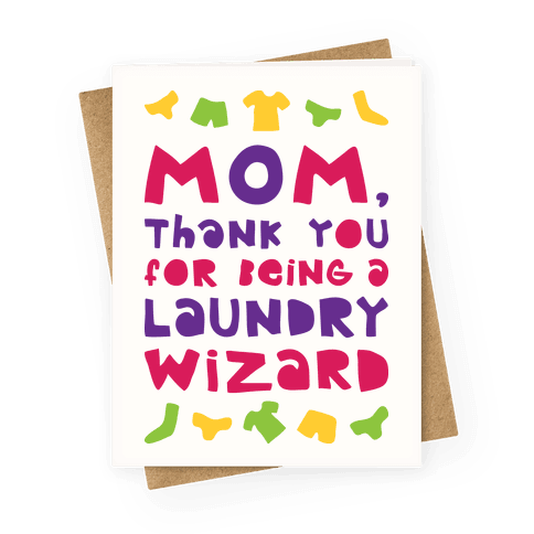 Mom, Thank You For Being A Laundry Wizard