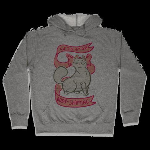 Let's Stop Body-Shaming Hooded Sweatshirt