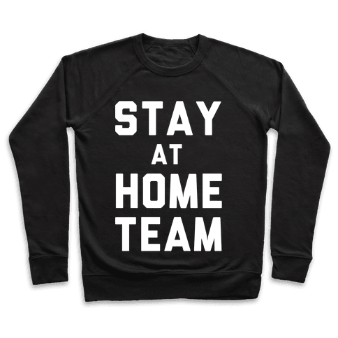 Stay At Home Team Pullover