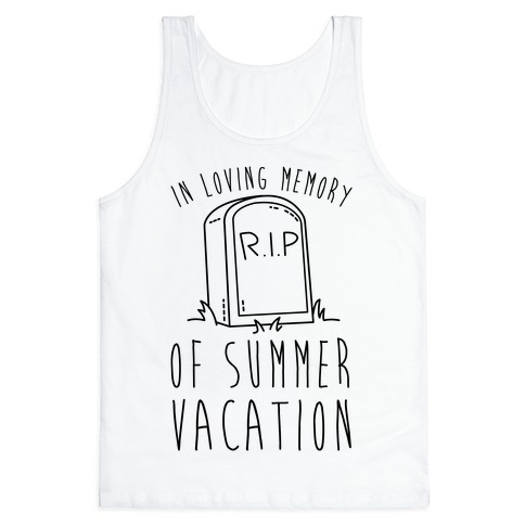 In Loving Memory Of Summer Vacation Tank Top