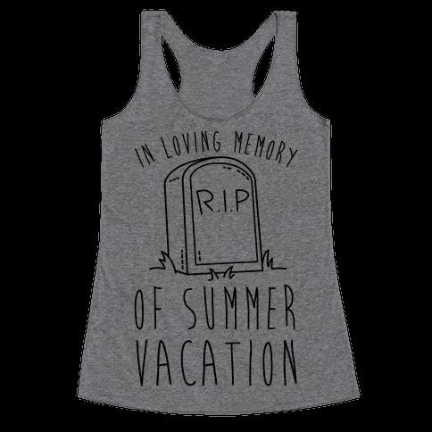 In Loving Memory Of Summer Vacation Racerback Tank Top