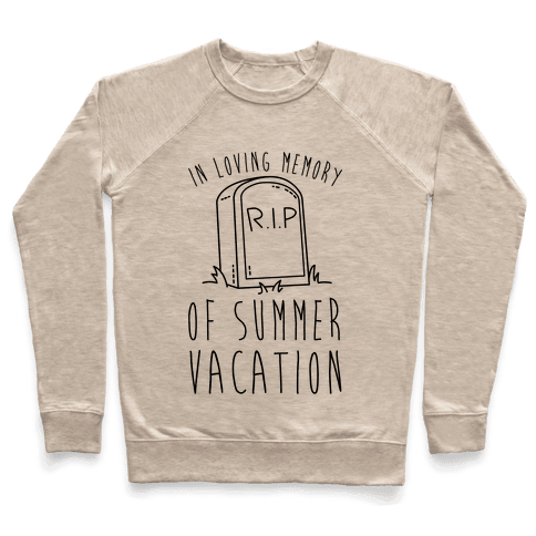 In Loving Memory Of Summer Vacation Pullover