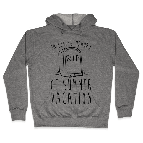 In Loving Memory Of Summer Vacation Hooded Sweatshirt