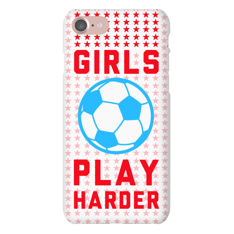 Girls Play Harder Phone Case