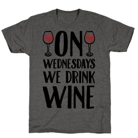 On Wednesdays We Drink Wine T-Shirt