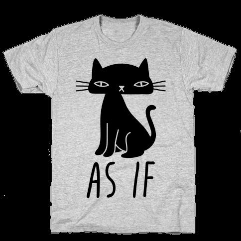As If Cat Mens T-Shirt