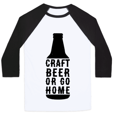 Craft Beer Or Go home