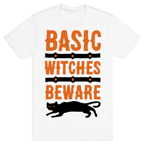 Basic WItches Beware Mens T-Shirt