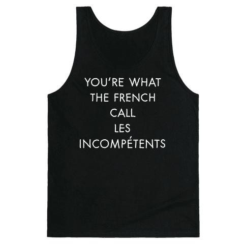 Les Incompetents Tank Top