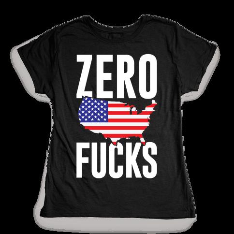 Zero F***s America Womens T-Shirt