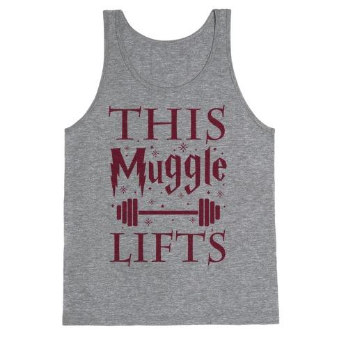 This Muggle Lifts Tank Top