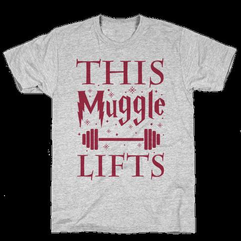 This Muggle Lifts Mens T-Shirt