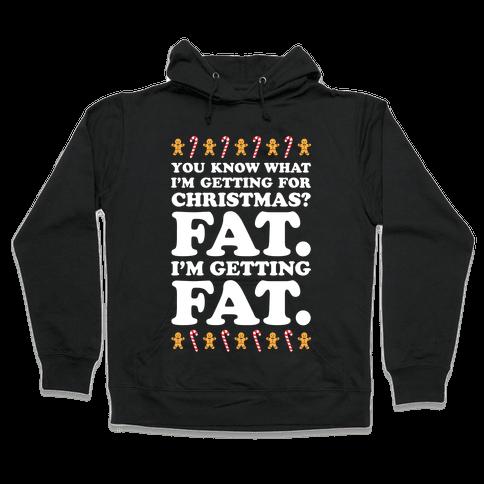 Fat Christmas Hooded Sweatshirt