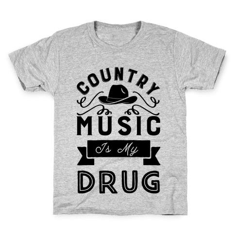 Country Music Is My Drug Kids T-Shirt