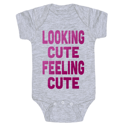 Lookin' Cute, Feelin' Cute (Athletic Tank) Baby Onesy