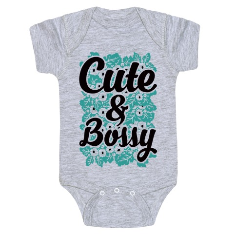 Cute and Bossy Baby Onesy